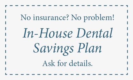 In-house dental savings plan